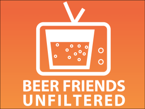 Beer Friends Unfiltered